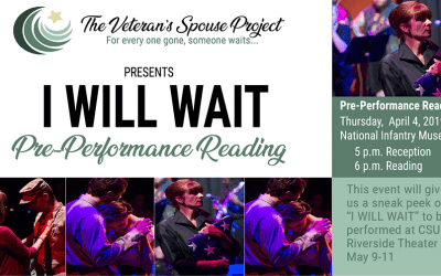 The Veteran's Spouse Project: I Will Wait Pre-Performance Reading